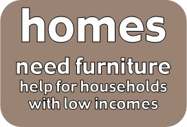 help to furnish a home for people in furniture poverty, low income, benefits, universal credit, poverty, poor, crisis, domestic violence, homelessness, housing, means-tested, discount, affordable furniture